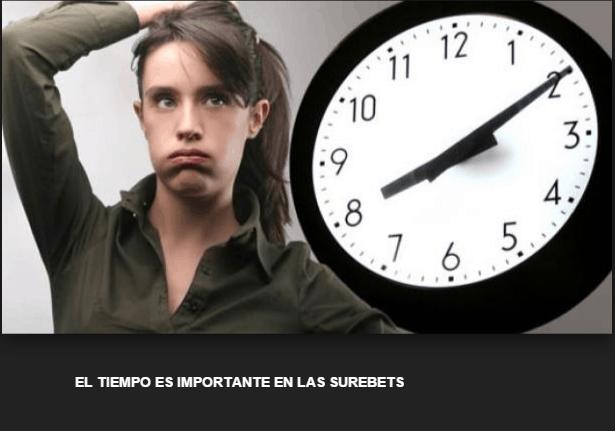 el factor tiempo es importante en las surebets