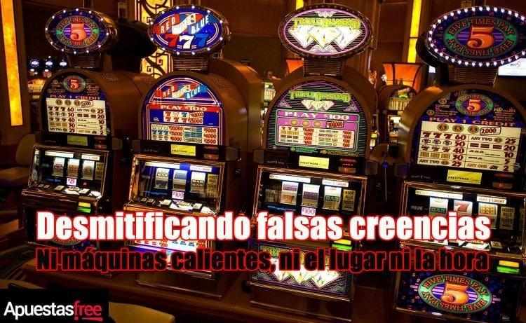 Falsas creencias sobre tragaperras y slots
