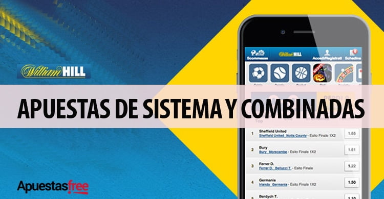 COMBINADAS Y APUESTAS DE SISTEMA EN WILLIAM HILL