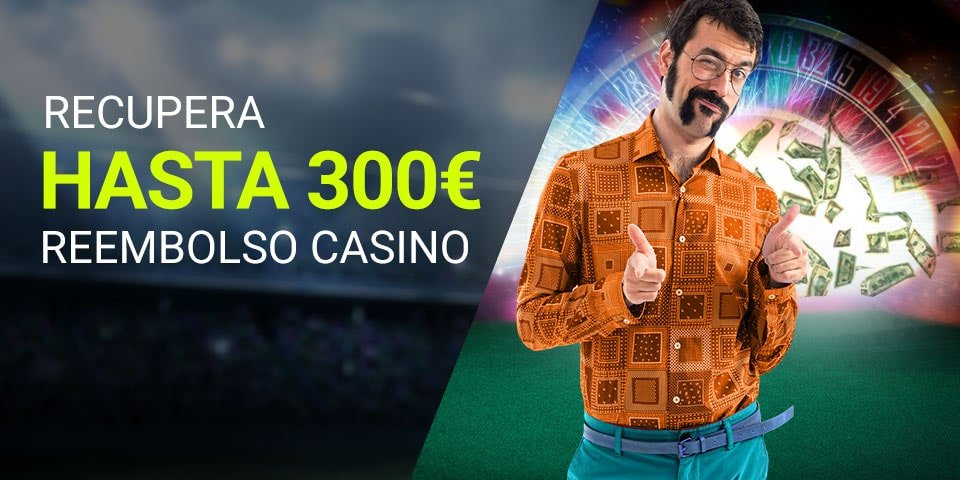 reembolso luckia casino 300€