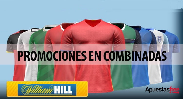 PROMOCIONES EN COMBINADAS EN WILLIAM HILL