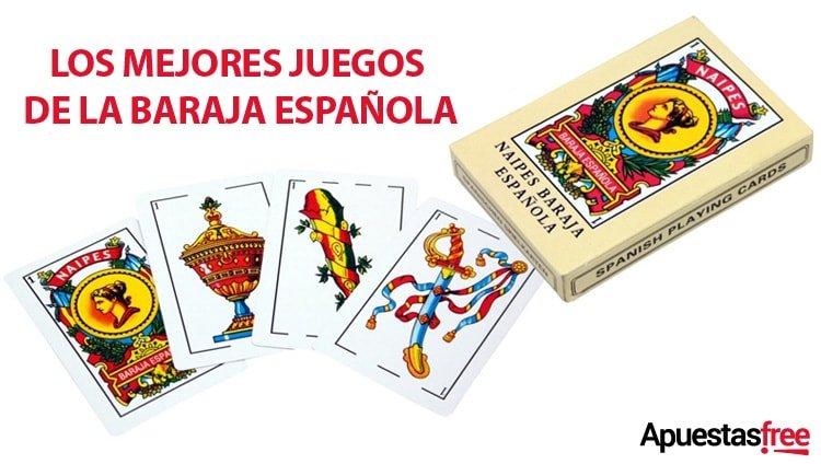 LOS MEJORES JUEGOS DE LA BARAJA ESPAÑOLA