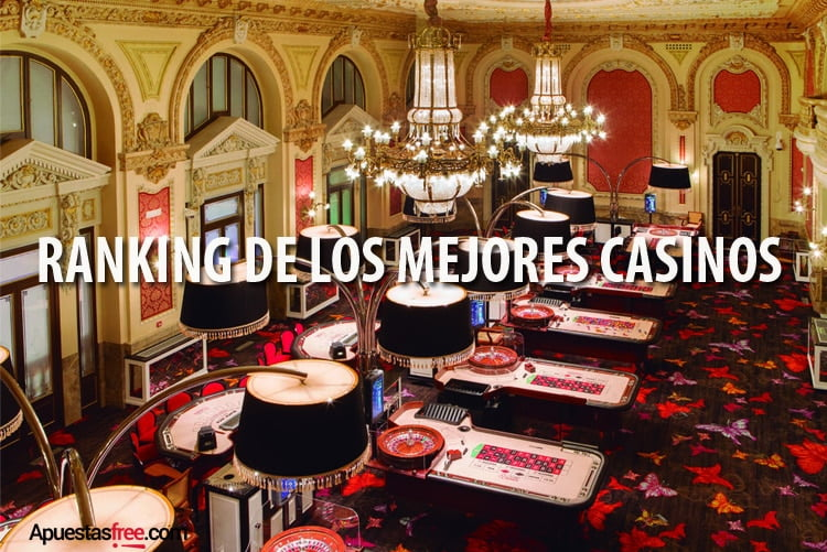 RANKING DE LOS MEJORES CASINOS