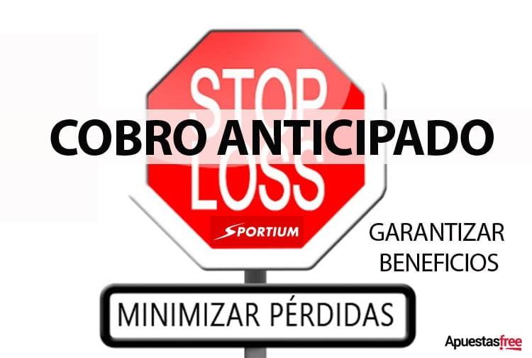 CASH OUT, COBRO ANTICIPADO SPORTIUM