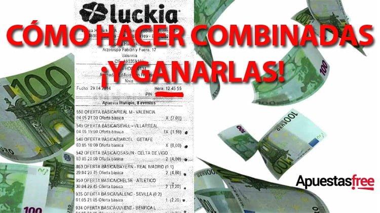 COMO HACER COMBINADAS EN LUCKIA
