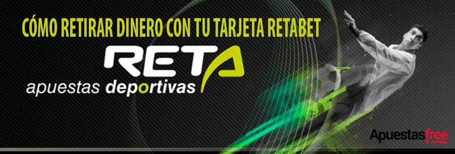 RETIRAR DINERO TARJETA RETABET