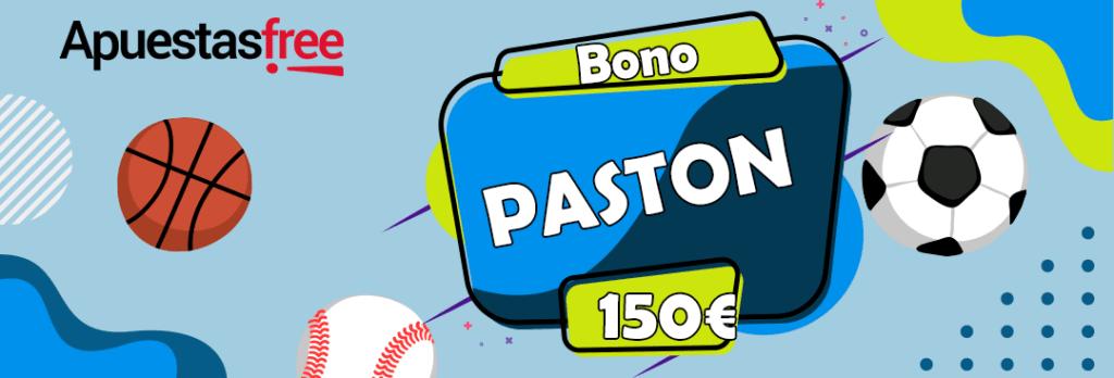 150€ de bono de bienvenida en pastón