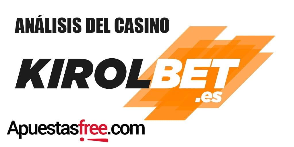 análisis casino kirolbet