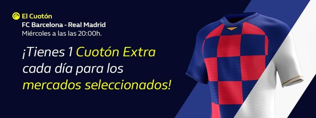 cuotones william hill el clásico barcelona madrid