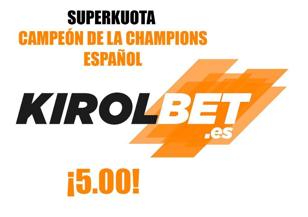 superkuota kirolbet champions