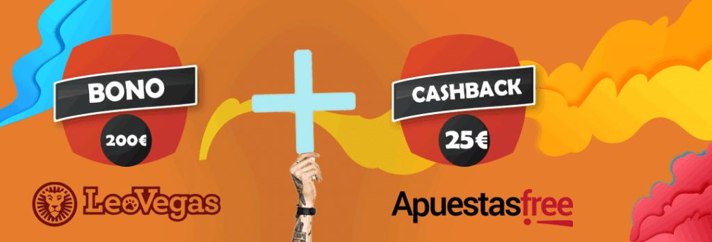 bono leo vegas 200€ mas cashback de 25 euros por parte de apuestasfree