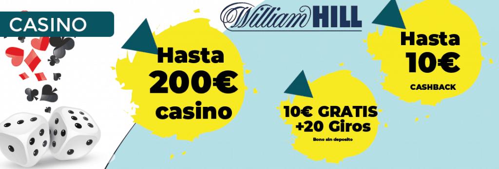 william hill bono casino 200 euros y 10 euros en cashback