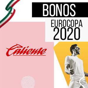caliente bono para mexico y para la euro 2020