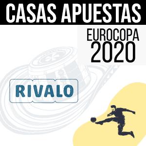 Rivalo casa de apuestas en la Eurocopa 2020
