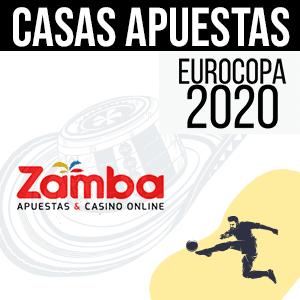Casa de apuestas zamba para la euro 2020