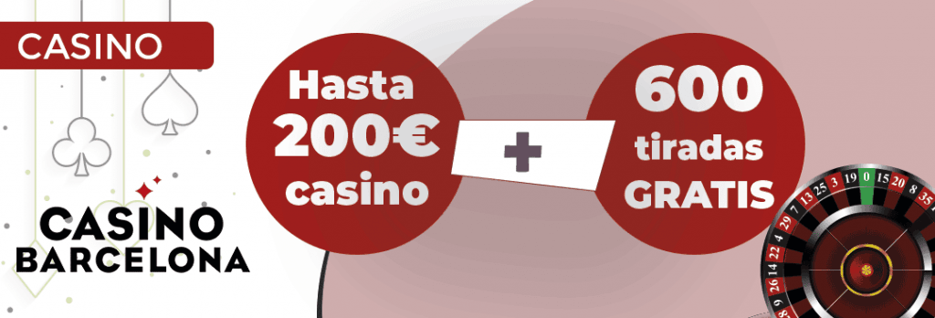 el casino barcelona nos ofrece un bono de ruleta de hasta 200 euros con 600 tiradas gratis para slots