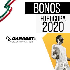 ganabet bono para mexico y para la euro 2020