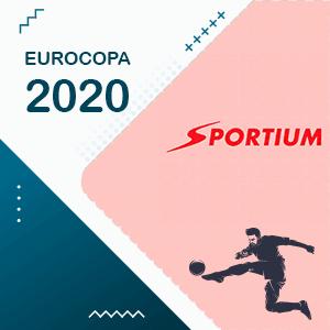 Sportium la casa de apuestas especial para la Euro Copa 2020