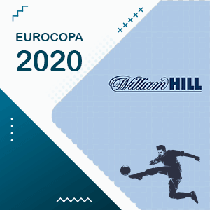 William Hill la casa de apuestas especial para la Euro Copa 2020