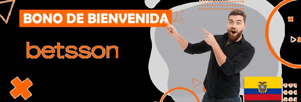 bono de bienvenida y codigo para betsson en ecuador