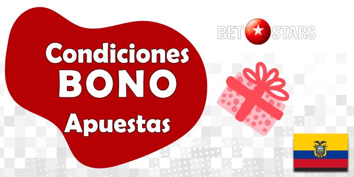condiciones del bono de betstars para ecuador