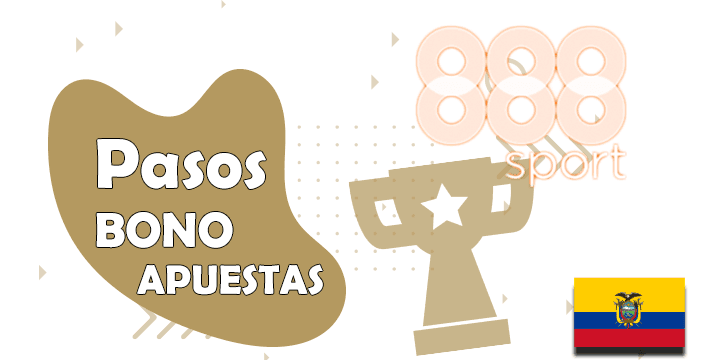 todos los pasos del bono y codigo promocional de 888sport para ecuador