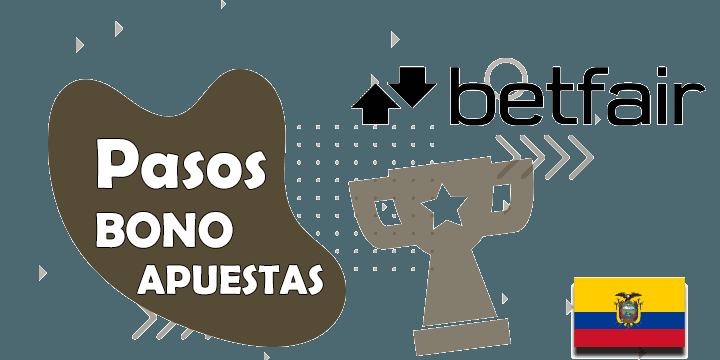 todos los pasos del bono y codigo promocional de betfair para ecuador