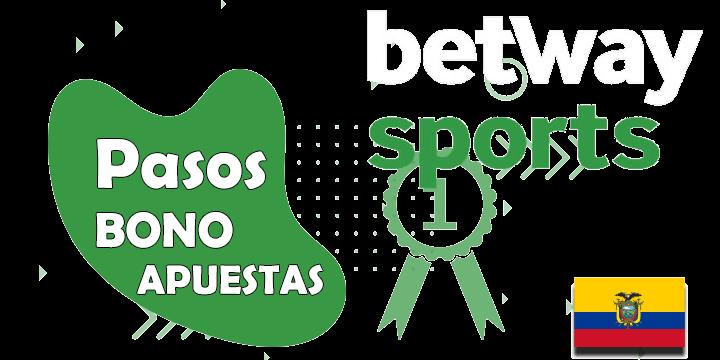 todos los pasos del bono y codigo promocional de betway sports para ecuador