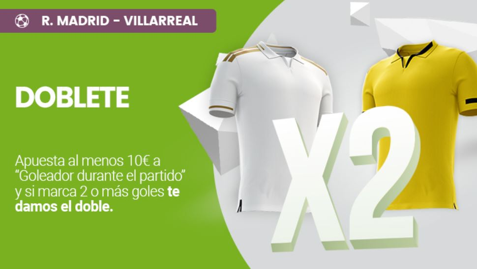 doblete real madrid villarreal retabet