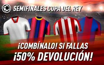 Semifinales Copa del Rey