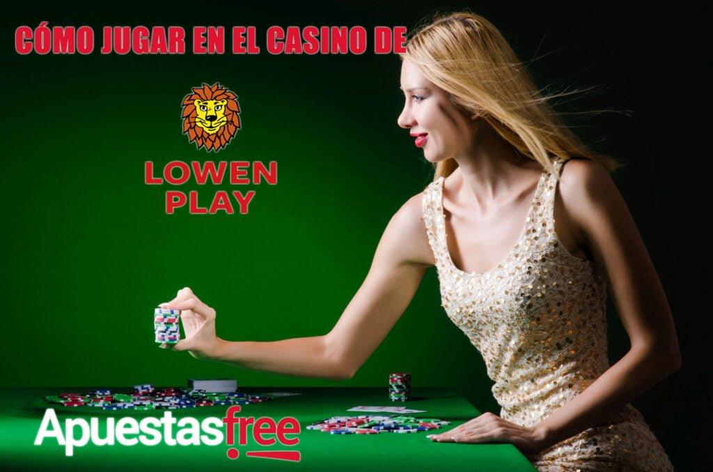 como jugar en el casino de lowen-play