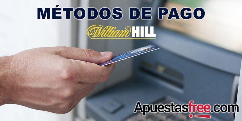 métodos de pago william hill