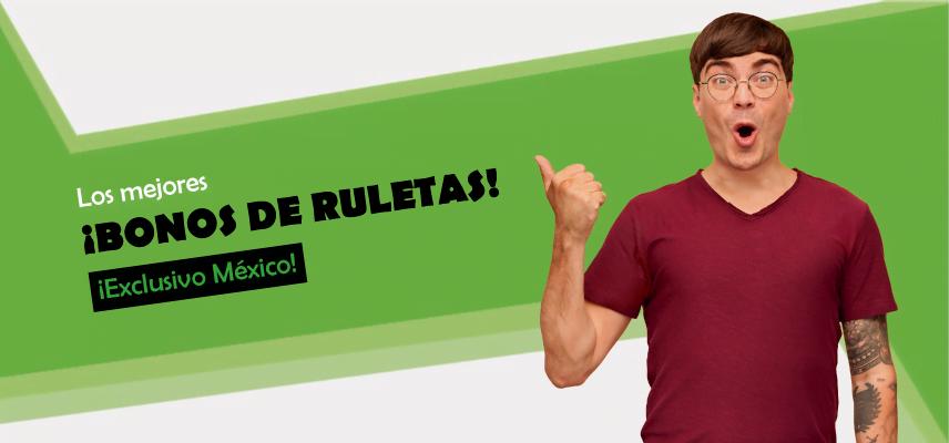los mejores bonos para ruletas en mexico