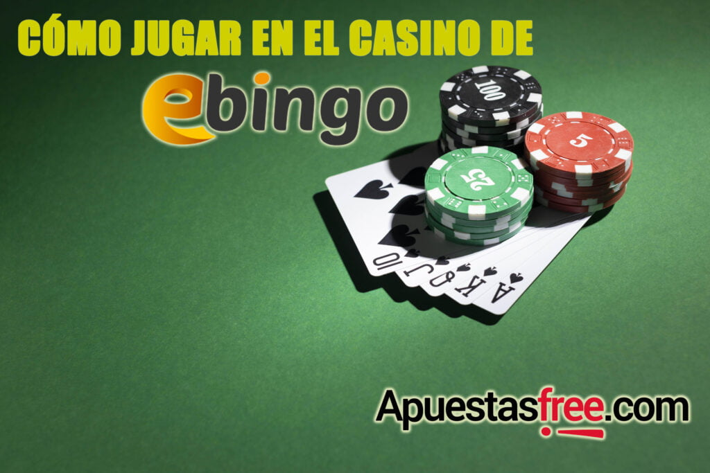 jugar en el casino de Ebingo